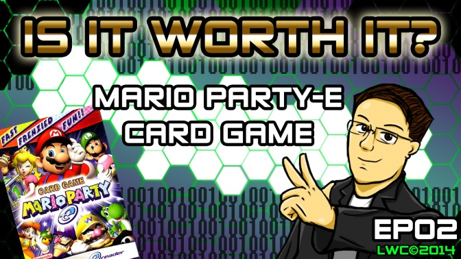 Is It Worth It? EP02: Mario Party-E