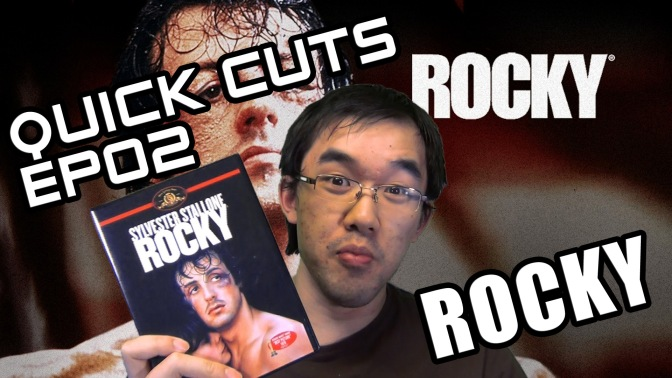 Quick Cuts EP02: Rocky