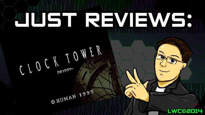 Halloween Just Review: Clock Tower