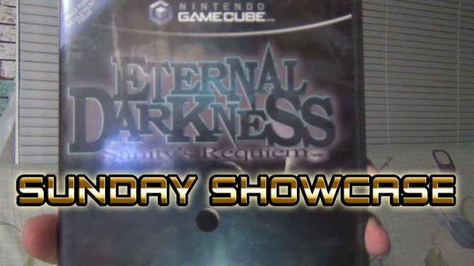 "Sunday Showcase: Eternal Darkness – ""The 4 am show!"""