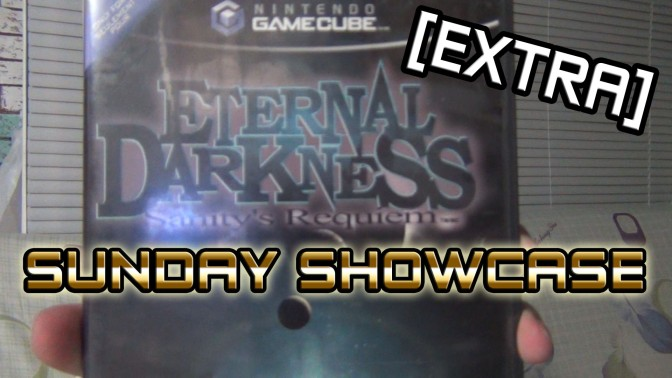 "Sunday Showcase[Extra] Eternal Darkness – ""Fill in the dark parts"""