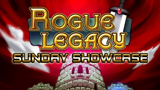 "Rogue Legacy[PC] – Sunday Showcase ""Sonovabitch!"""