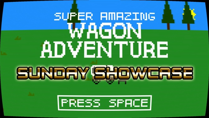 Super Amazing Wagon Adventure[PC] – Sunday Showcase