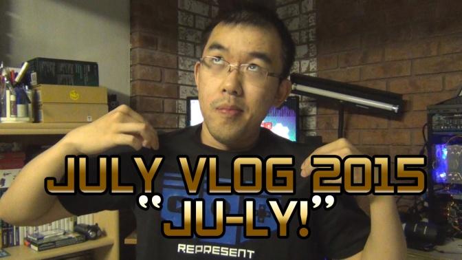 JULY VLOG 2015 – JU-LY!