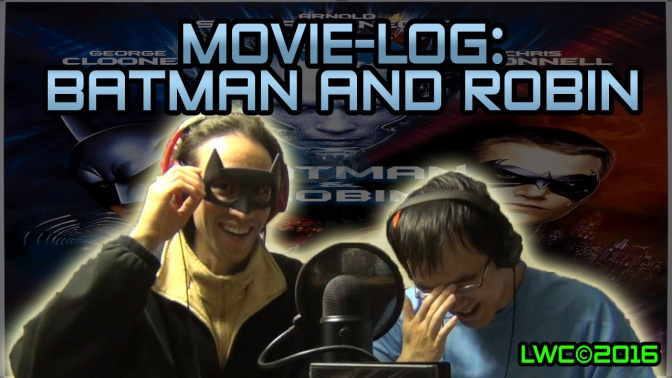 Movie-log #6: Batman & Robin