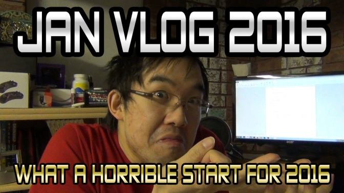January Vlog 2016 – What a horrible start for 2016