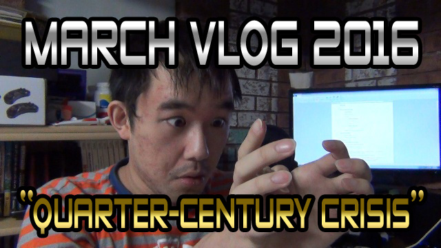 "March Vlog 2016 – ""Quarter-Century Crisis"""
